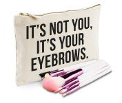 Sanfran - It's Not You It's Your Eyebrows Make-Up Bag