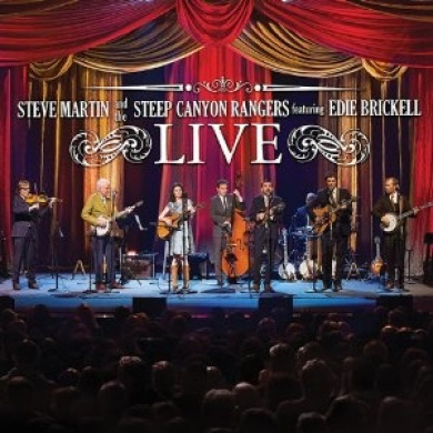 Steve Martin and the Steep Canyon Rangers featuring Edie Brickell: Live