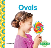 Ovals (Shapes Are Fun!)