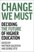 Change We Must