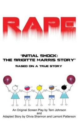 "Rape ""Initial Shock: The Brigitte Harris Story"""