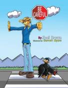 Be Careful (Zoom Boom Book)