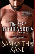 The 93rd Highlanders Volume I