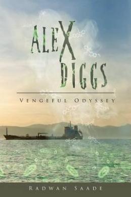 Alex Diggs: Vengeful Odyssey