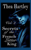 Secrets of the French Letter King