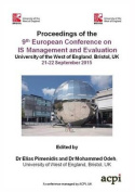 Ecime 2015 - Proceedings of the 9theuropean Conference on Is Management and Evaluation