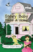 Stewy Baby Finds a Home