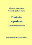 """Prezento de La Romano Ziskindo """"La Parfumo"""" [EPO]"""