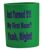 BigMouth Inc Just Turned 21! My First Beer. Yeah, Right! Can Hugger