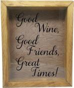 Wooden Shadow Box Wine Cork/Bottle Cap Holder 23cm x 28cm - Good Wine, Good Friends, Great Times