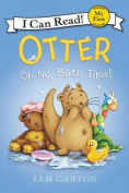 Otter: Oh No, Bath Time! (I Can Read!