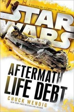 Star Wars: Life Debt: Aftermath (Star Wars: The Aftermath Trilogy)