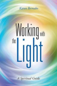 Working with the Light