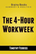 The 4-Hour Workweek by Timothy Ferriss - Summary Guide