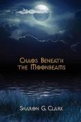 Chaos Beneath the Moonbeams
