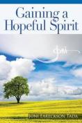 Gaining a Hopeful Spirit: Hope