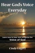 Hear God S Voice Everyday