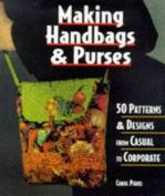 Making Handbags & Purses