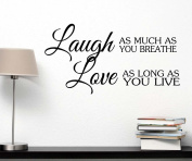 Laugh as much as you breathe love as long as you live cute Wall Vinyl Religious Inspirational Quote lettering Art Saying Sticker stencil nursery wall decor