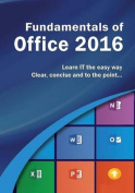 Fundamentals of Office 2016
