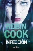 Infeccion / Cell [Spanish]