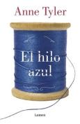 El Hilo Azul / A Spool of Blue Thread [Spanish]