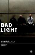 Bad Light