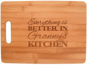 Everything Is Better in Granny's Kitchen Décor Grandma Gift Big Rectangle Bamboo Cutting Board Bamboo
