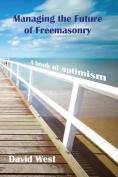 Managing the Future of Freemasonry