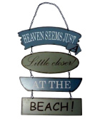 Heaven Seems Just a Little Closer At the Beach, Metal Section Sign