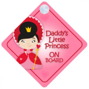 DLP007 Daddy's Little Princess On Board Car Sign New Baby / Child Gift / Present / Baby Shower Surprise