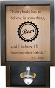 Wooden Shadow Box Bottle Cap Holder 23cm x 38cm with Bottle Opener - Everybody Has To Believe In Something with Cap