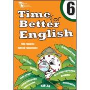 Time for Better English YEAR 6 by Finneran NAPLAN framework & Australian Curriculum