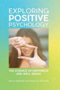 Exploring Positive Psychology