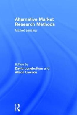Alternative Market Research Methods: Market Sensing