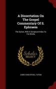 A Dissertation on the Gospel Commentary of S. Ephraem