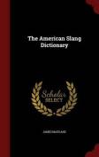 The American Slang Dictionary