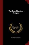 The True Christian Religion