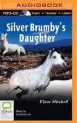 Silver Brumby's Daughter [Audio]