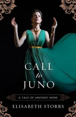 Call to Juno (A Tale of Ancient Rome)