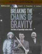 Breaking the Chains of Gravity [Audio]