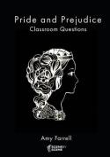 Pride and Prejudice Classroom Questions