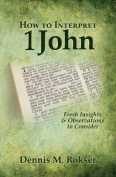 How to Interpret 1 John