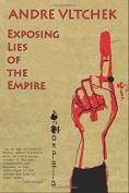 Exposing Lies of the Empire
