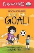 Into the Goal! (Robozonic)