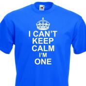 I Can't Keep Calm I'm One funny cotton Tshirt Boys 1st Birthday 1-2 Years Royal Blue