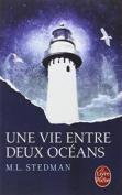 Une Vie Entre Deux Oceans [FRE]