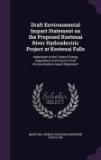 Draft Environmental Impact Statement on the Proposed Kootenai River Hydroelectric Project at Kootenai Falls