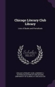 Chicago Literary Club Library