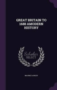 Great Britain to 1688 Amodern History
